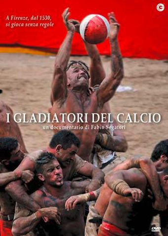I gladiatori del calcio, Documentario, Italia