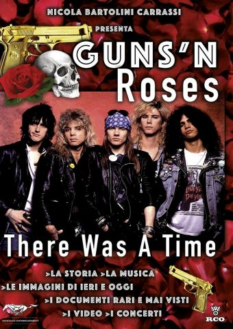 Guns n' Roses - There was a Time, Musica, Documentario, Usa