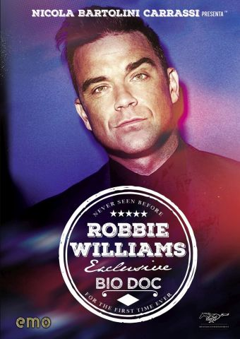 Robbie Williams - Exclusive Bio Doc, Documentario, Usa