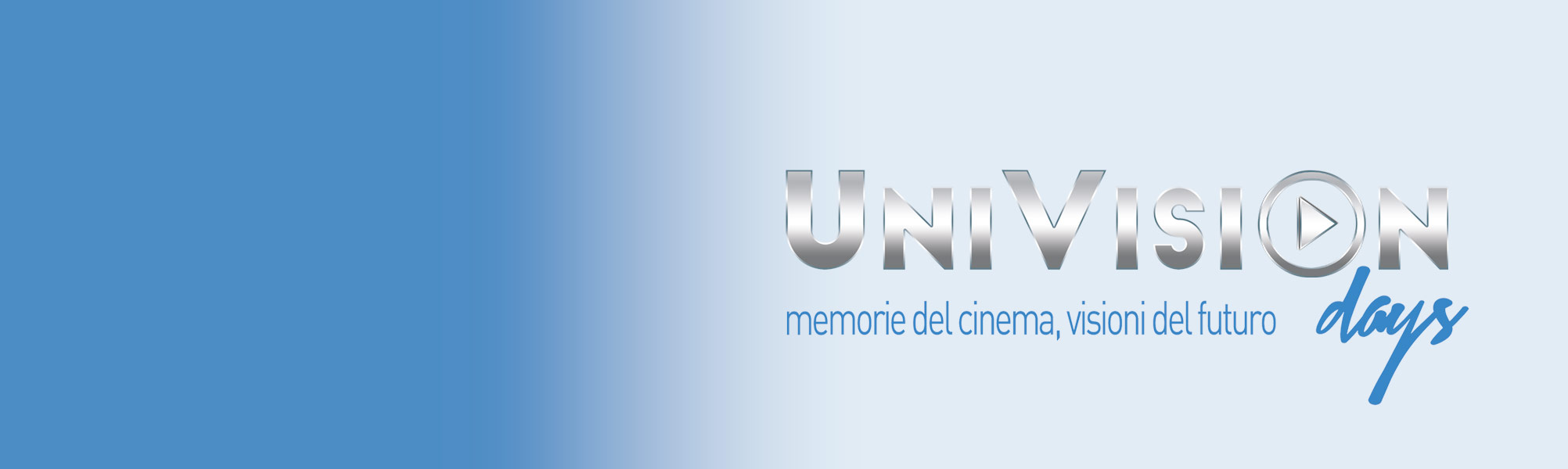 Univisions Days dal 9 all'11 Marzo